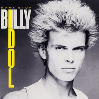 Billy Idol - Don't Stop EP