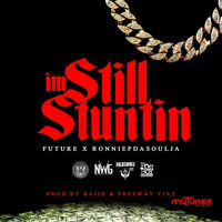 FUTURE - I'm Still Stuntin (Radio Version)