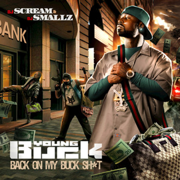 Young Buck - Back on My Buck Shit