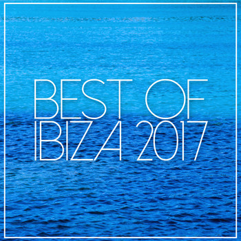 Best of ibiza 2017 2017 ibiza house classics high for Ibiza house classics