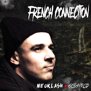 Neoklash x GC54PROD - French Connection