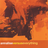 Annalise - Versus Everything