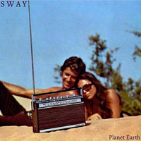 Sway - Planet Earth