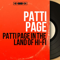 Patti Page - Patti Page in the land of Hi-Fi (Mono Version)