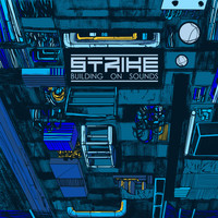 Strike - Building on Sounds 3 (Explicit)