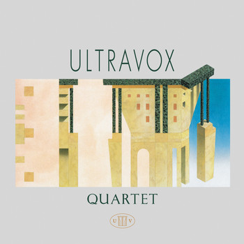 Ultravox - Quartet (Remastered Definitive Edition)