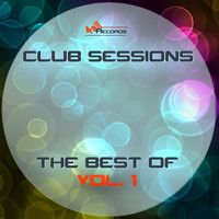 Various Artists - Club Sessions, The Best Of Vol. 1