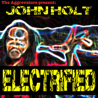 John Holt - Electrified