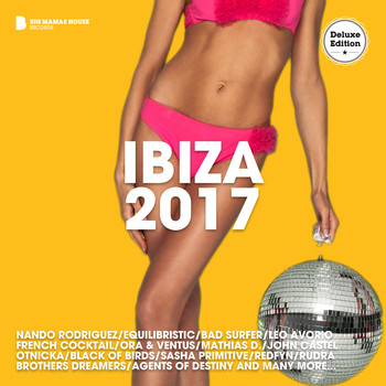 Various Artists - Ibiza 2017 (Deluxe Version)
