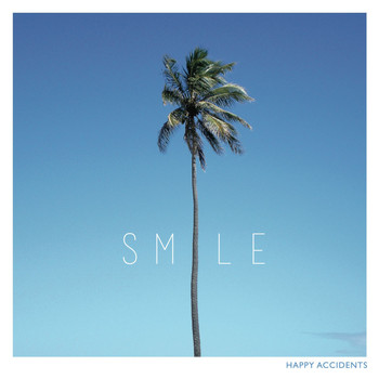 Smile - Happy Accidents