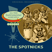 The Spotnicks - All Time Instrumental Greats
