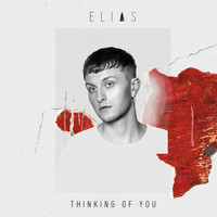 Elias - Thinking Of You