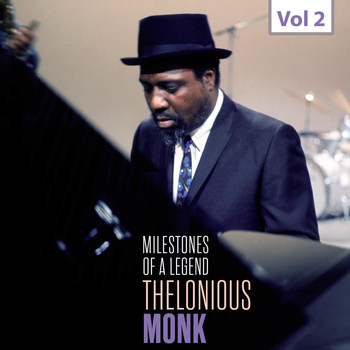 Thelonious Monk - Milestones of a Legend - Thelonious Monk, Vol. 2