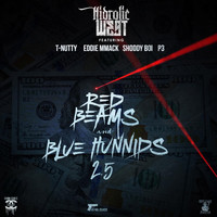 T-Nutty - Red Beams and Blue Hunnids 2.5 (feat. T-Nutty, Eddie Mmack, Shoddy Boi & P3)