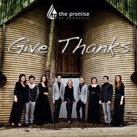 The Promise - Give Thanks