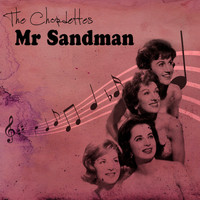 The Chordettes - Mr Sandman