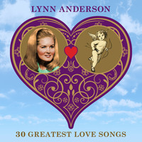 Lynn Anderson - 30 Greatest Love Songs