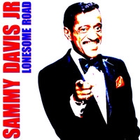 Sammy Davis Jr. - Lonesome Road