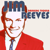 Jim Reeves - Drinking Tequila