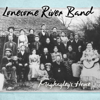Lonesome River Band - Mayhayley's House