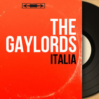 The Gaylords - Italia (Mono Version)
