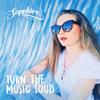 Sapphire - Turn the Music Loud