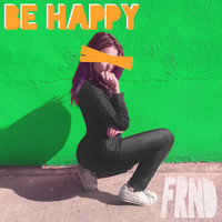 FRND - Be Happy (Remixes)