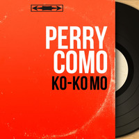 Perry Como - Ko-Ko Mo (Mono Version)