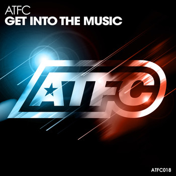 ATFC - Get into the Music