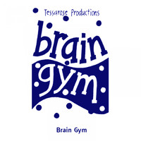 Tessarose - Brain Gym
