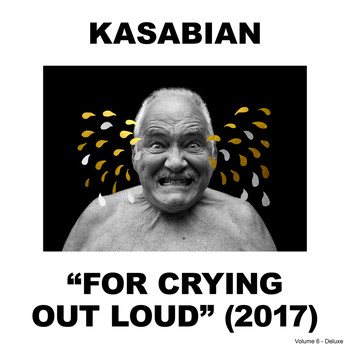 Kasabian - For Crying Out Loud (Deluxe) (Explicit)