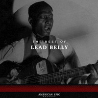 Lead Belly - American Epic: Lead Belly