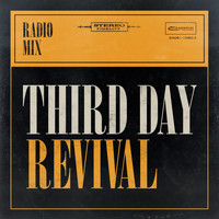 Third Day - Revival (Radio Mix)