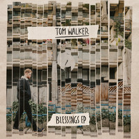 Tom Walker - Blessings - EP (Explicit)