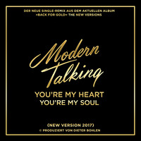 Modern Talking - You're My Heart You're My Soul (New Version 2017)