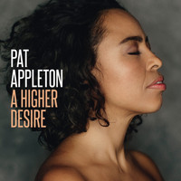 Pat Appleton - A Higher Desire