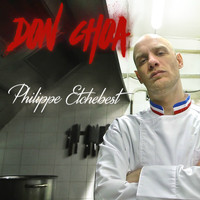 Don Choa - Philippe Etchebest (Explicit)