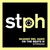Silvano Del Gado - On The Beats IV