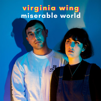 Virginia Wing - Miserable World