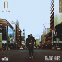 Mile - Trading Hours (Explicit)