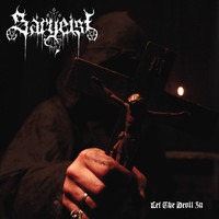 Sargeist - Let the Devil In (Explicit)