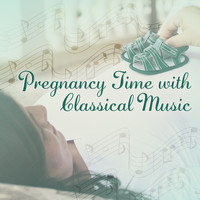 Relaxation - Ambient - Pregnancy Time with Classical Music – Relaxing Classical Music, Ambient Piano, Stimulate Brain Your Baby