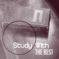 Studying Music - Study With The Best – Classical Music for Learning, Reading, Easy Study, Ambient Piano Music