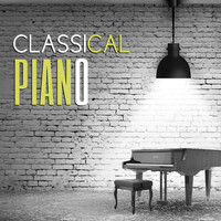 Piano: Classical Relaxation - Classical Piano – Ambient Collection of Classical Music , Relaxation, Instrumental Piano