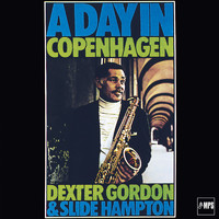 Dexter Gordon & Slide Hampton - A Day in Copenhagen (Jazz Club)