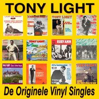 Tony Light - De Originele Vinyl Singles