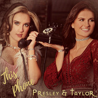 Presley & Taylor - This Phone
