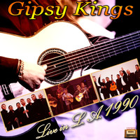 Gipsy Kings - Live in L. A. 1990
