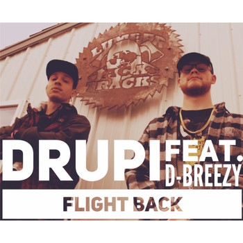 Drupi - Flight Back (feat. D-Breezy)