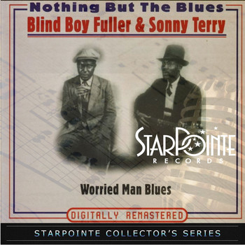 Blind Boy Fuller - Nothing but the Blues